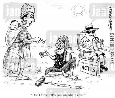 developing world cartoon humor: 'Don't forget 20 goes on admin costs,'