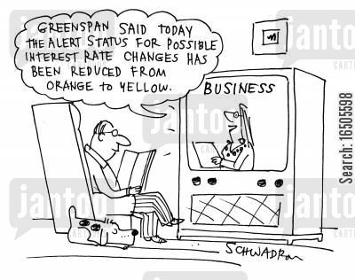interest rate fall cartoon humor: 'Greenspan said today the alert status for possible interest rate changes has been reduced from orange to yellow.'