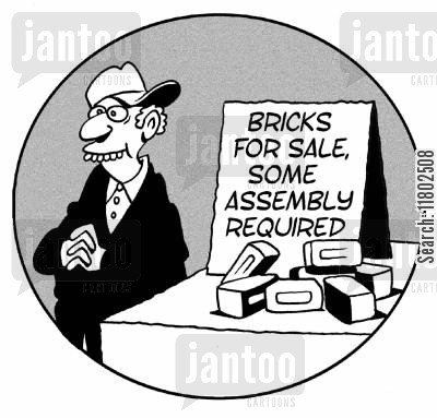 assemble cartoon humor: Bricks for sale, some assembly required.
