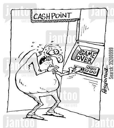 computer game cartoon humor: Cash machine: 'Game over.'