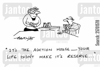auction house cartoon humor: 'It's the auction house - your life didn't make it's reserve...'
