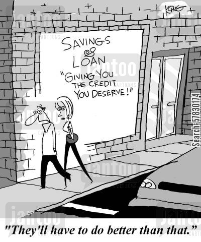 money lender cartoon humor: 'They'll have to better than that.'