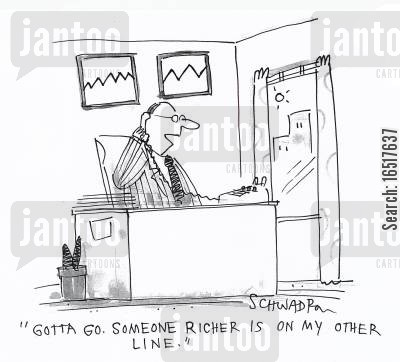 borrow money cartoon humor: 'Gotta go. Someone richer is on my other line.'
