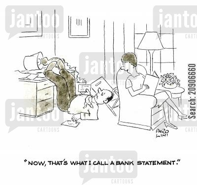 money management cartoon humor: 'Now, that's what I call a Bank Statement.'