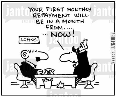 building society cartoon humor: 'Your first monthly repayment will be in a month from now.'