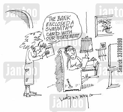 sympathy card cartoon humor: 'The bank enclosed a sympathy card with our statement.'