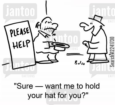 assistence cartoon humor: 'Sure -- want me to hold your hat for you?'
