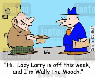job cover cartoon humor: 'Hi. Lazy Larry is off this week, and I'm Wally the Mooch.'
