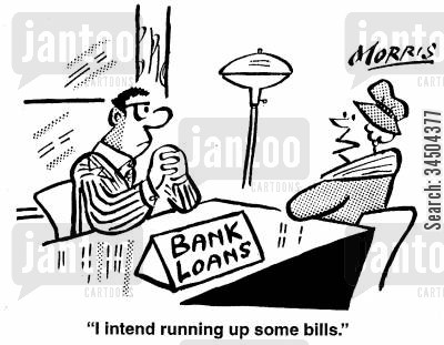 intentions cartoon humor: I intend running up some bills.