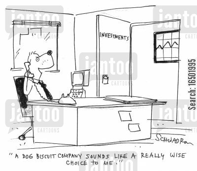 approving cartoon humor: A dog biscuit company sounds like a really wise choice to me.