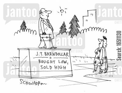sell high cartoon humor: J.T.Barndollar - Bought Low, Sold High.