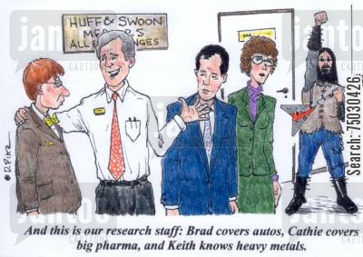 rock and roll cartoon humor: 'And this is our research staff: Brad covers autos, Cathie covers Big Pharma, and Keith knows heavy metals.'