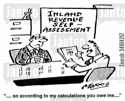 self-assessments cartoon humor: ...so according to my calculations you owe me...