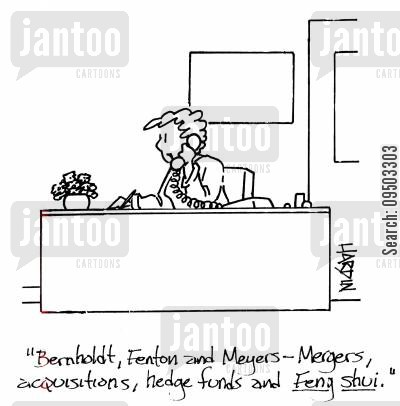funded cartoon humor: 'Bernholdt, Fenton and Meyers - mergers, acquisitions, hedge funds and feng shui.'