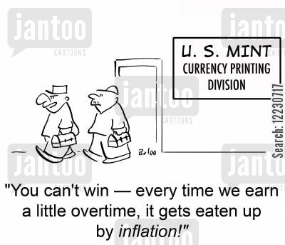 doing overtime cartoon humor: 'You can't win — every time we earn a little overtime, it gets eaten up by inflation!'