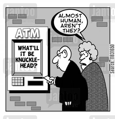 cash points cartoon humor: 'Almost human, aren't they?'