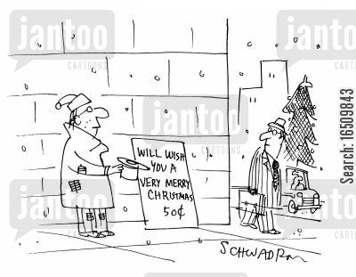 living on the streets cartoon humor: Will wish you a very merry Christmas 50c.