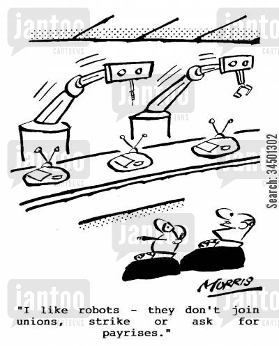 corporate control cartoon humor: I like robots...