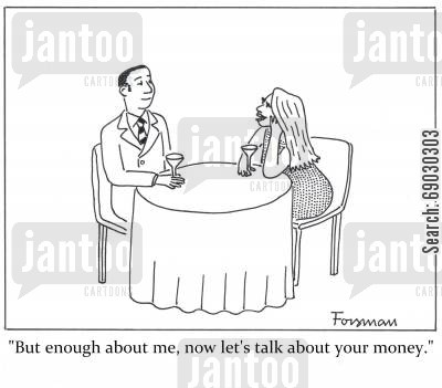 bank accounts cartoon humor: 'But enough about me, now let's talk about your money.'