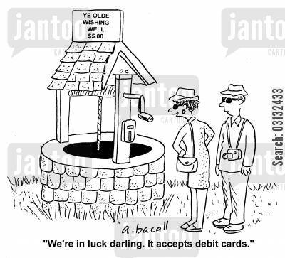 debit cars cartoon humor: 'We're in luck. It accepts debit cards.'