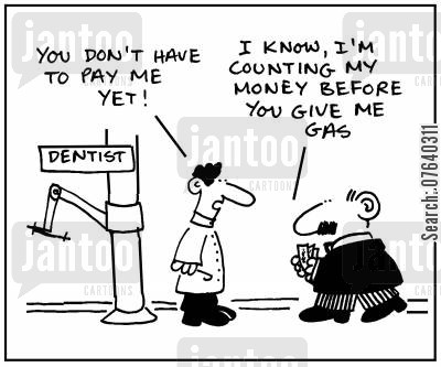 dentist bill cartoon humor: 'You don't have to pay me yet.'
