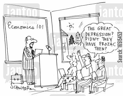 depressive cartoon humor: 'The Great Depression? Didn't they have Prozac then?'