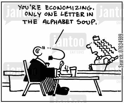 economizing cartoon humor: You're economizing. ONly one letter in the alphabet soup.