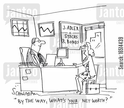 net worth cartoon humor: 'By the way, what's your net worth?'