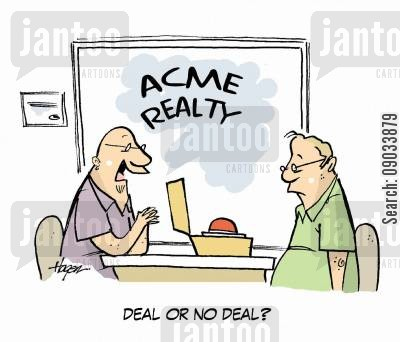 realors cartoon humor: 'Deal or no deal?'