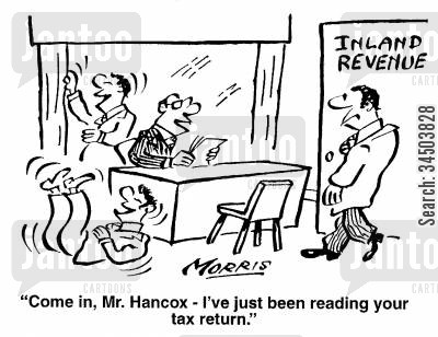 ridiculing cartoon humor: Come in, Mr. Hancock - I've just been reading you tax return.