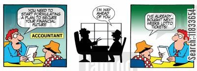 financial plans cartoon humor: You need to start formulating a plan to secure your financial future.