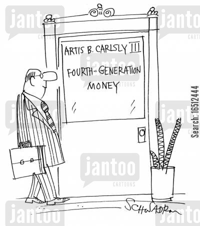 new generations cartoon humor: Fourth Generation Money.