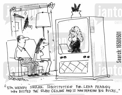 oppression cartoon humor: I'm Wendy Shular substituting for Lena Peabody who busted the glass ceiling...