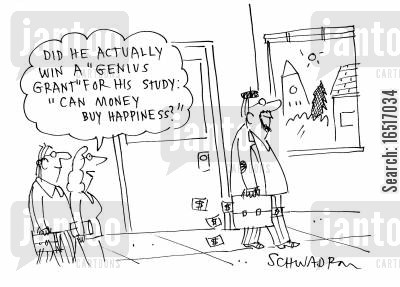 academia cartoon humor: 'Did he actually win a 'Genius Grant' for his study 'Can money buy happiness'?'
