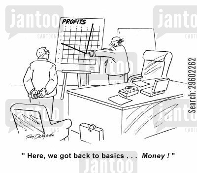 graphs cartoon humor: 'Here, we got back to basics... Money!'