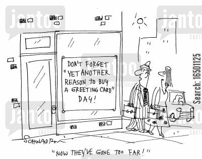 national day cartoon humor: Don't Forget Yet Another Reason to buy a Greeting Card Day!