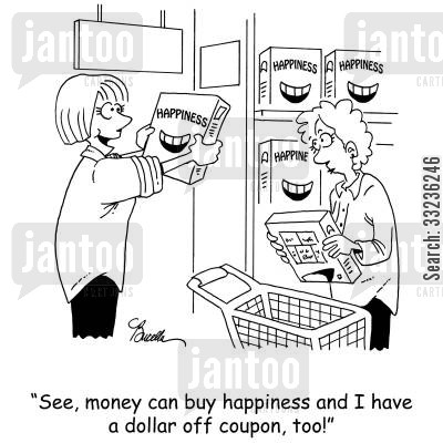 trolleys cartoon humor: 'See, money can buy happiness and I have a dollar off coupon, too!'