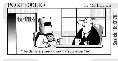 headhunted cartoon humor: 'The Banks are keen to tap into your expertise.'