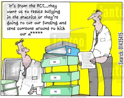 funding cuts cartoon humor: 'It's from the PCT...they want us to reduce bullying in the practice or they're going to cut our funding and send someone around to kick out A****'