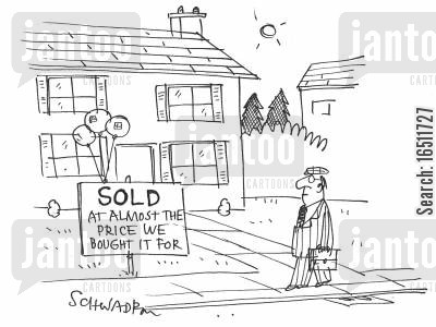 estate agencies cartoon humor: Sold at almost the price we bought it for
