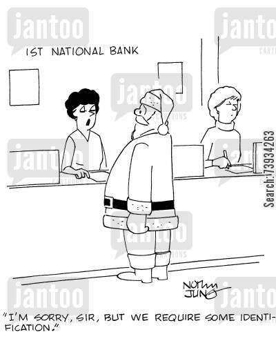 identity cards cartoon humor: 'I'm sorry, sir, but we require some identification.'