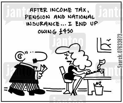 pay packet cartoon humor: After income tax, pension and national insurance I end up owing £450.