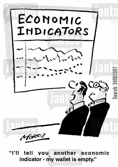 area cartoon humor: Economic Indicators - I'll tell you another economic indicator - my wallet is empty.