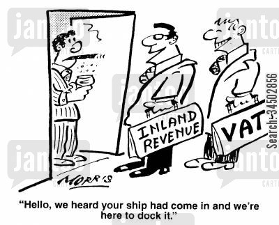 inland revenue cartoon humor: We heard your ship had come in and we're here to dock it.
