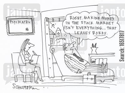 counselled cartoon humor: 'Right. Making money in the stock market isn't everything... that leaves bonds.'