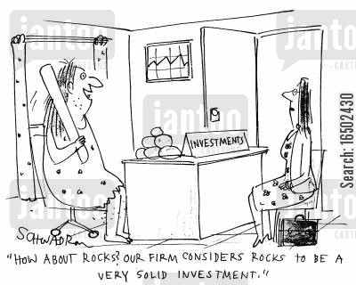 sound investment cartoon humor: 'How about rocks? Our firm considers rocks to be a very solid investment.'