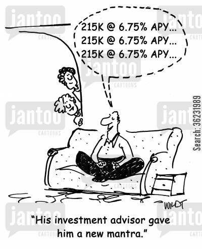 investment advisor cartoon humor: His investment advisor gave him a new mantra.