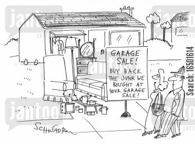 money-making schemes cartoon humor: Buy Back the Junk We Bought at Your Garage Sale