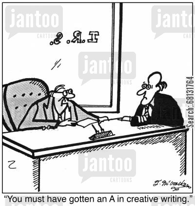 cpa cartoon humor: You must have gotten an A in creative writing.