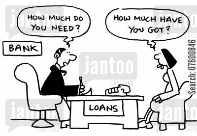 large loan cartoon humor: Bank loan applicant